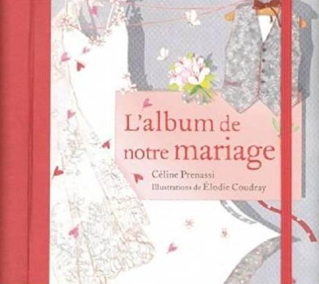 un joli album pour organiser les souvenirs de son mariage, par Céline Santini