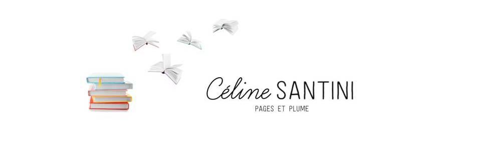 Céline Santini - Ecrivain