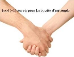 Les 6 (+1) secrets pour la réussite d'un couple