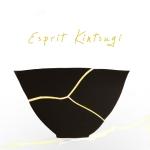 Esprit Kintsugi, l'art de la résilience